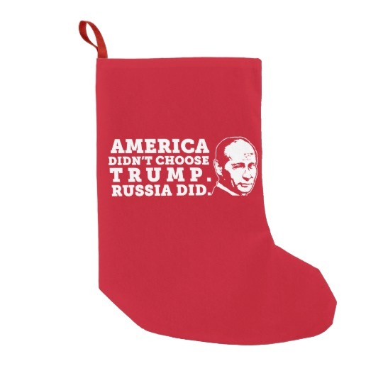 Russia Chose Trump Christmas Stocking