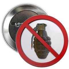 "No Grenades 2.25"" Button"