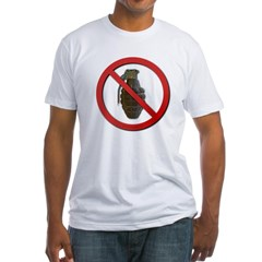 No Grenades Fitted T-Shirt