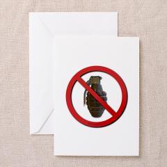 No Grenades Greeting Card