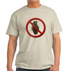 No Grenades Light T-Shirt