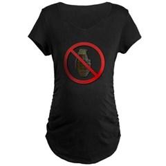 No Grenades Maternity Dark T-Shirt