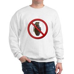 No Grenades Sweatshirt