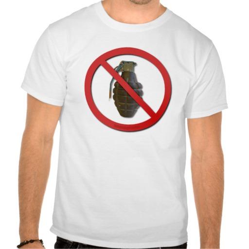 No Grenades Tee Shirts