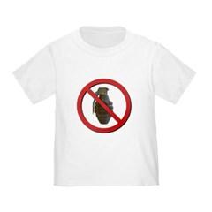 No Grenades Toddler T-Shirt