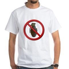 No Grenades White T-Shirt