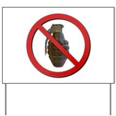 No Grenades Yard Sign