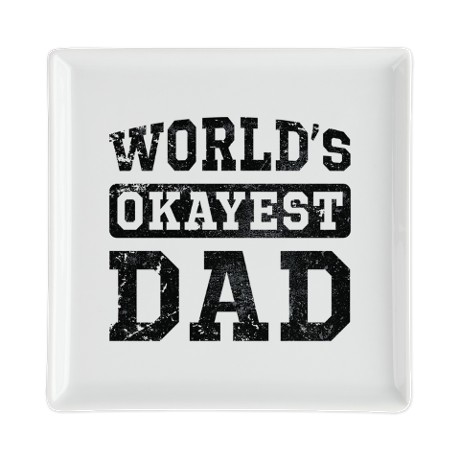 Vintage World's Okayest Dad Square Cocktail Plate