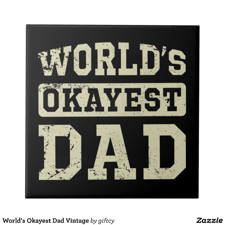 World's Okayest Dad Vintage Tiles