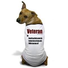 Veteran Definition Dog T-Shirt