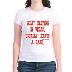 What Happens in Vegas, Usually Leaves a Rash. Junior Ringer T-Shirt