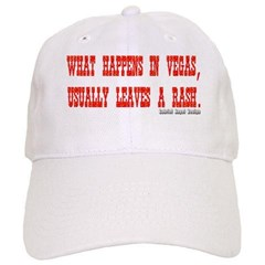 What Happens in Vegas, Usually Leaves a Rash. Baseball Cap