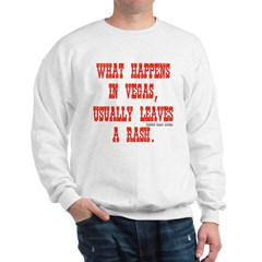 What Happens in Vegas, Usually Leaves a Rash. Long Sleeve Dark T-Shirt