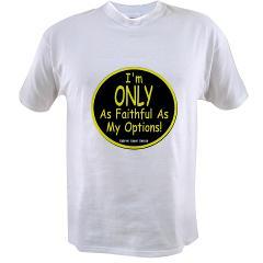 Unfaithful Value T-shirt
