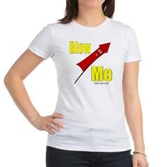 Blow Me Junior Jersey T-Shirt