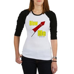 Blow Me Junior Raglan T-shirt