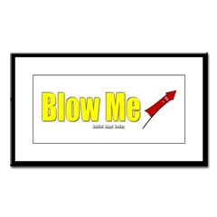 Blow Me Small Framed Print