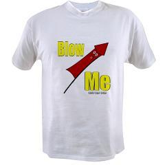 Blow Me Value T-shirt