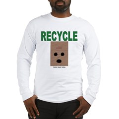 Recycle Paper Bags Long Sleeve T-Shirt