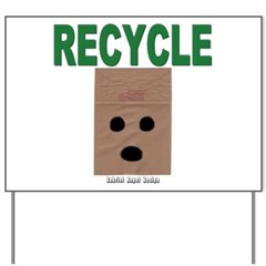 Recycle Paper Yard Sign