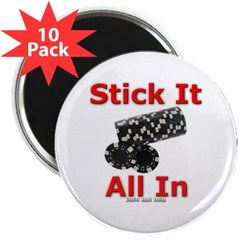 """Stick it All in 2.25"""" Magnet (10 pack)"""
