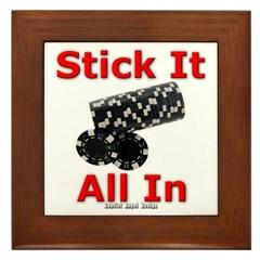 Stick it All in Framed Tile