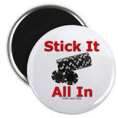 Stick it All in Magnet