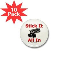 Stick it All in Mini Button (10 pack)