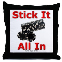 Stick it All in Throw Pillow