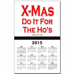 X-Mas Do it for the Ho's Calendar Print