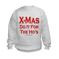X-Mas Do It For The Ho's Kids Crewneck Sweatshirt by Hanes