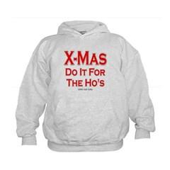 X-Mas Do It For The Ho's Kids Sweatshirt by Hanes