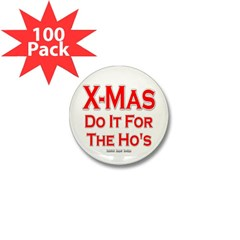 X-Mas Do it for the Ho's Mini Button (100 pack)