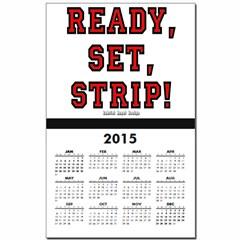 Ready, Set, Strip! Calendar Print