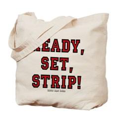 Ready, Set, Strip! Canvas Tote Bag