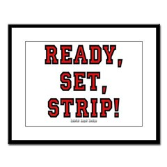 Ready, Set, Strip! Large Framed Print