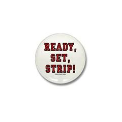 Ready, Set, Strip! Mini Button