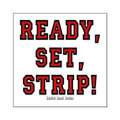 Ready, Set, Strip! Posters