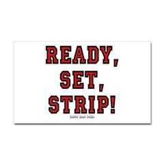 Ready, Set, Strip! Rectangle Decal