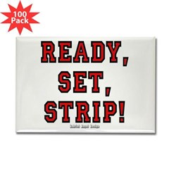 Ready, Set, Strip! Rectangle Magnet (100 pack)