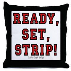 Ready, Set, Strip! Throw Pillow