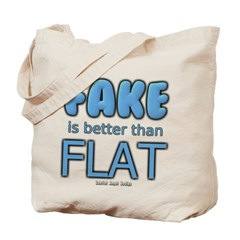 Fake is Better Than Flat Canvas Tote Bag