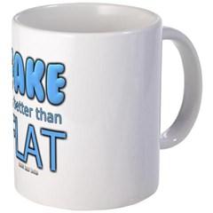 Fake is Better Than Flat Coffee Mug
