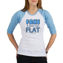 Fake is Better Than Flat Junior Raglan T-shirt
