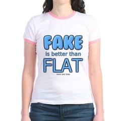 Fake is Better Than Flat Junior Ringer T-Shirt