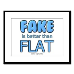 Fake is Better Than Flat Large Framed Print
