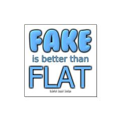 Fake is Better Than Flat Large Posters