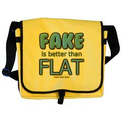 Fake is Better Than Flat Messenger Bag