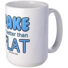 Fake is Better Than Flat Mug