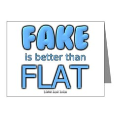 Fake is Better Than Flat Note Cards (Pk of 20)